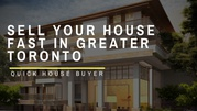 Why Sell Your House To Quick House Buyer,  Toronto,  Durham in Toronto